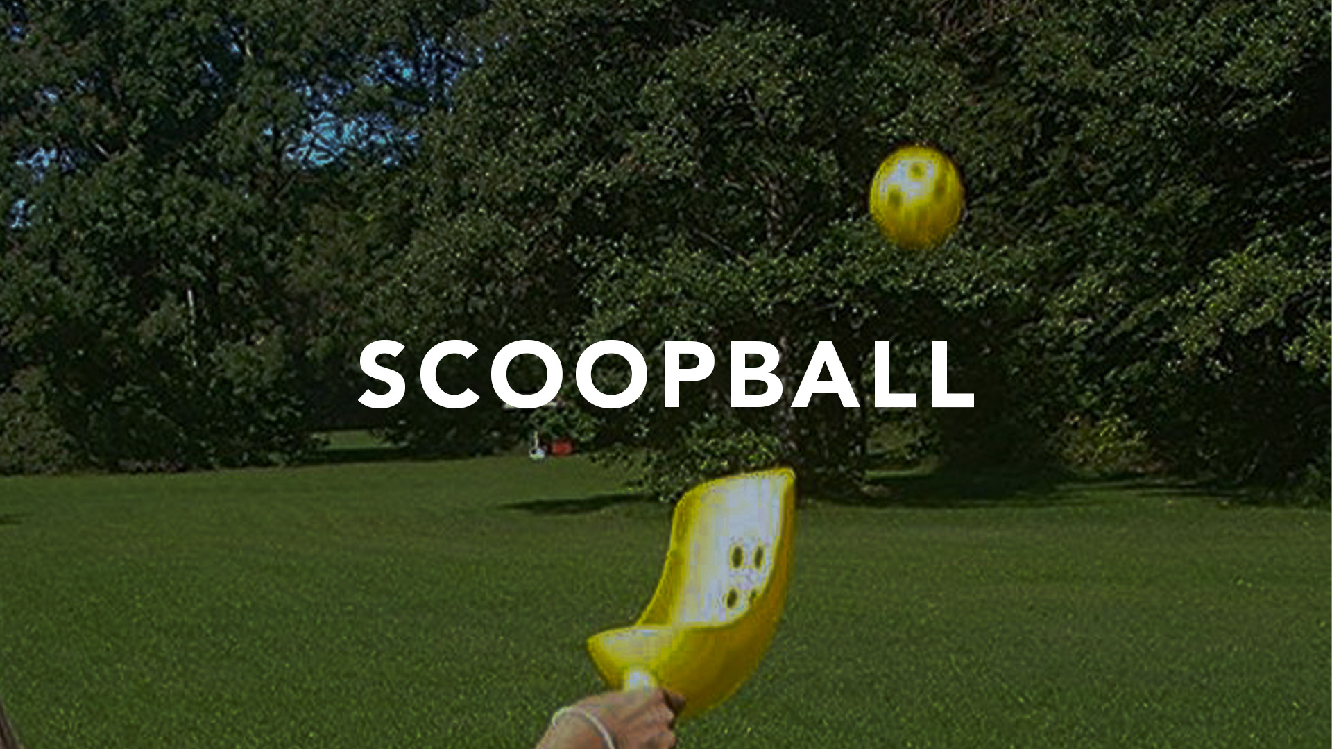 Scoopball