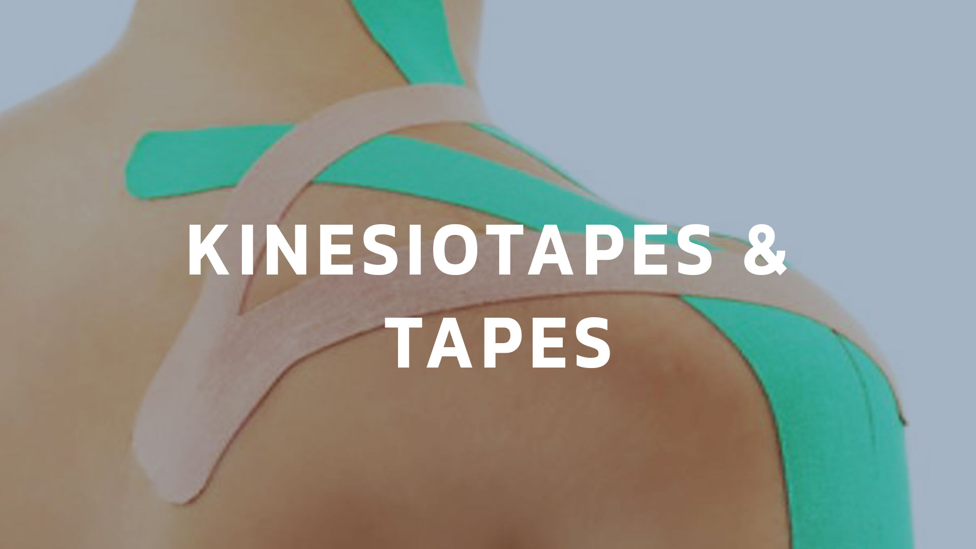 Kinesiotapes & Tapes